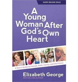 George A Young Woman After God's Own Heart