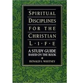 Whitney Spiritual Disciplines for the Christian Life Study Guide