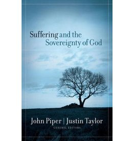 Piper Suffering and the Sovereignty of God
