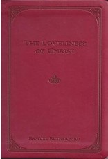 Rutherford The Loveliness of Christ - Gift Edition