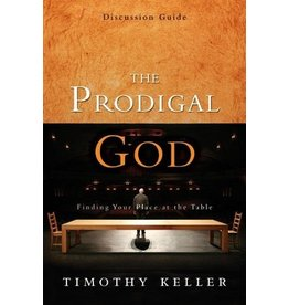Keller Prodigal God Discussion Guide