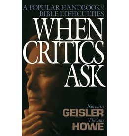 Geisler When Critics Ask