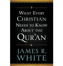 White What Every Christian needs to Know about the Qur'an
