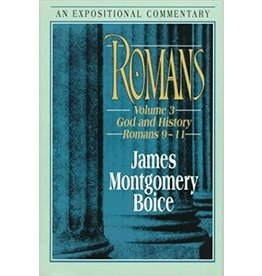 Boice Romans: God and History : Romans 9-11 (Expositional Commentary)
