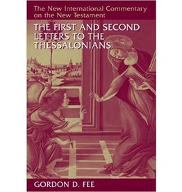 Fee New International Commentary - Letters to the Thessalonians