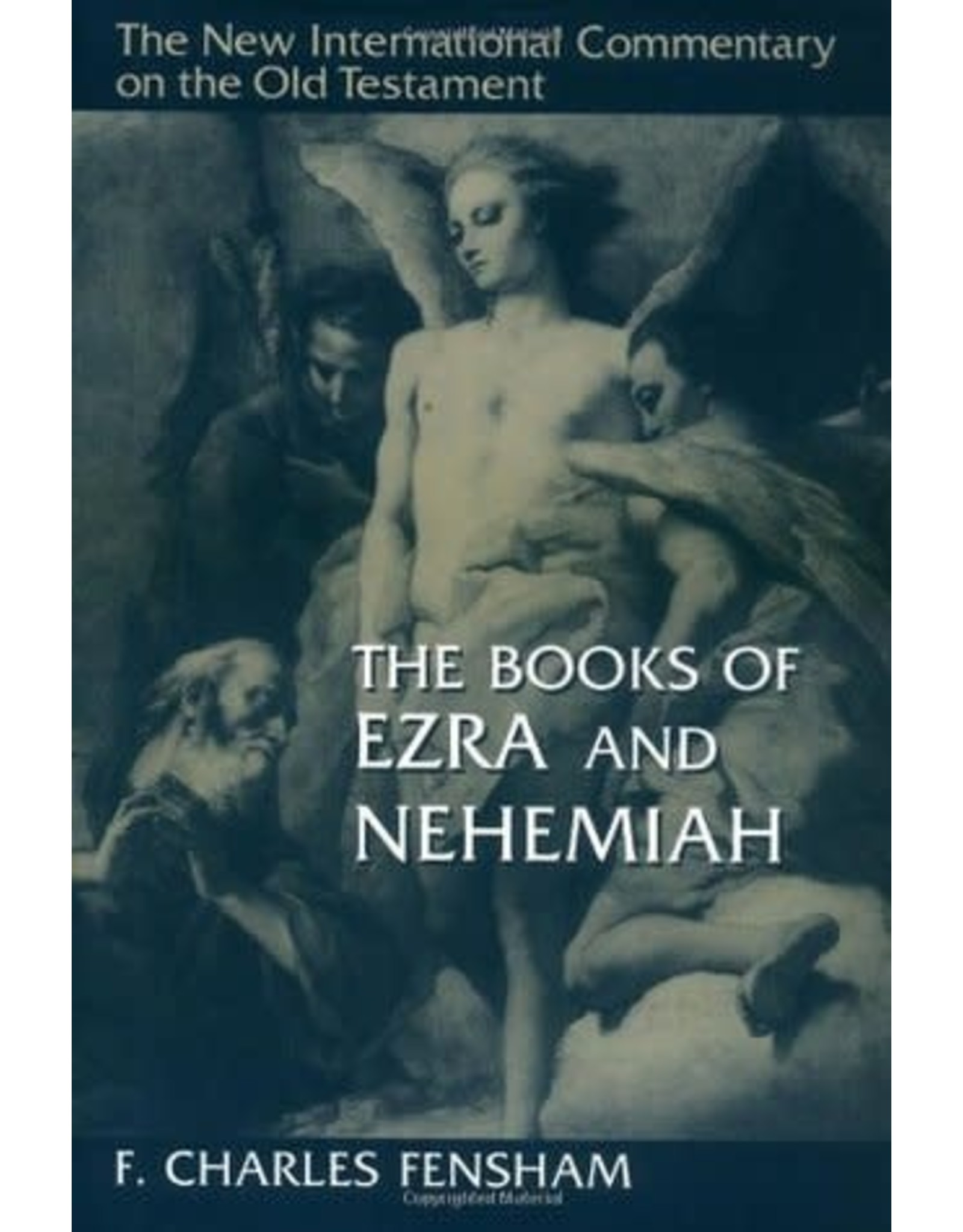 Fensham New International Commentary - Ezra, Nehemiah