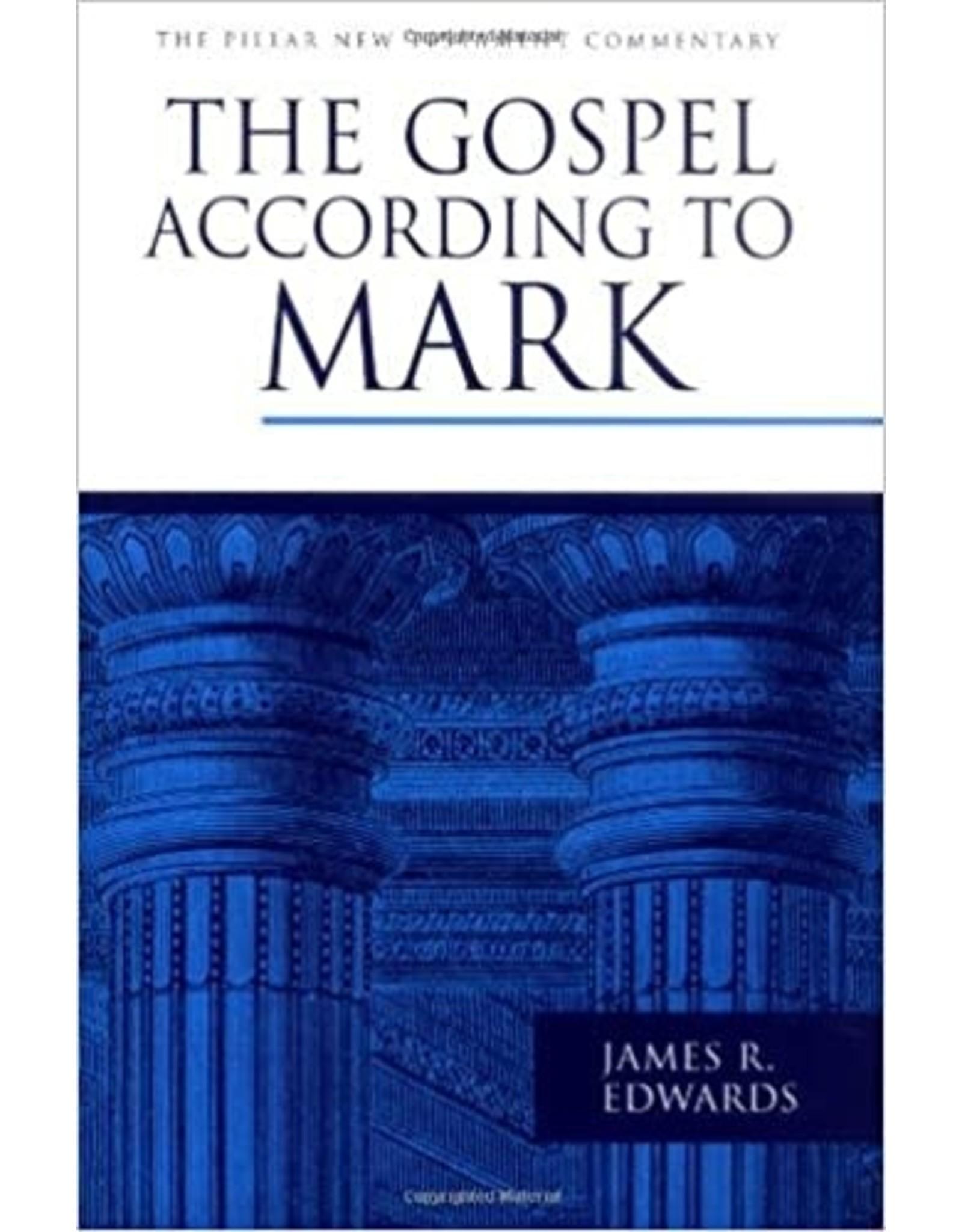 Edwards Pillar Commentary - The Gospel According to Mark