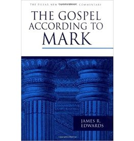 Edwards Pillar Commentary - The Gospel According to Mark