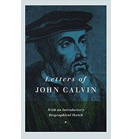 Calvin Letters of John Calvin