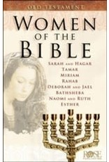 Rose Publishers Women of the Bible: Old Testament