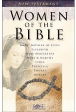 Rose Publishers Women of the Bible: New Testament
