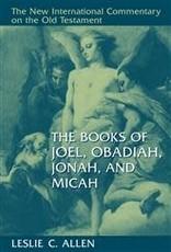 Allen New International Commentary - Joel, Obadiah, Jonah, Micah