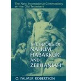 Robertson New International Commentary - Nahum, Habakkuk, Zephaniah