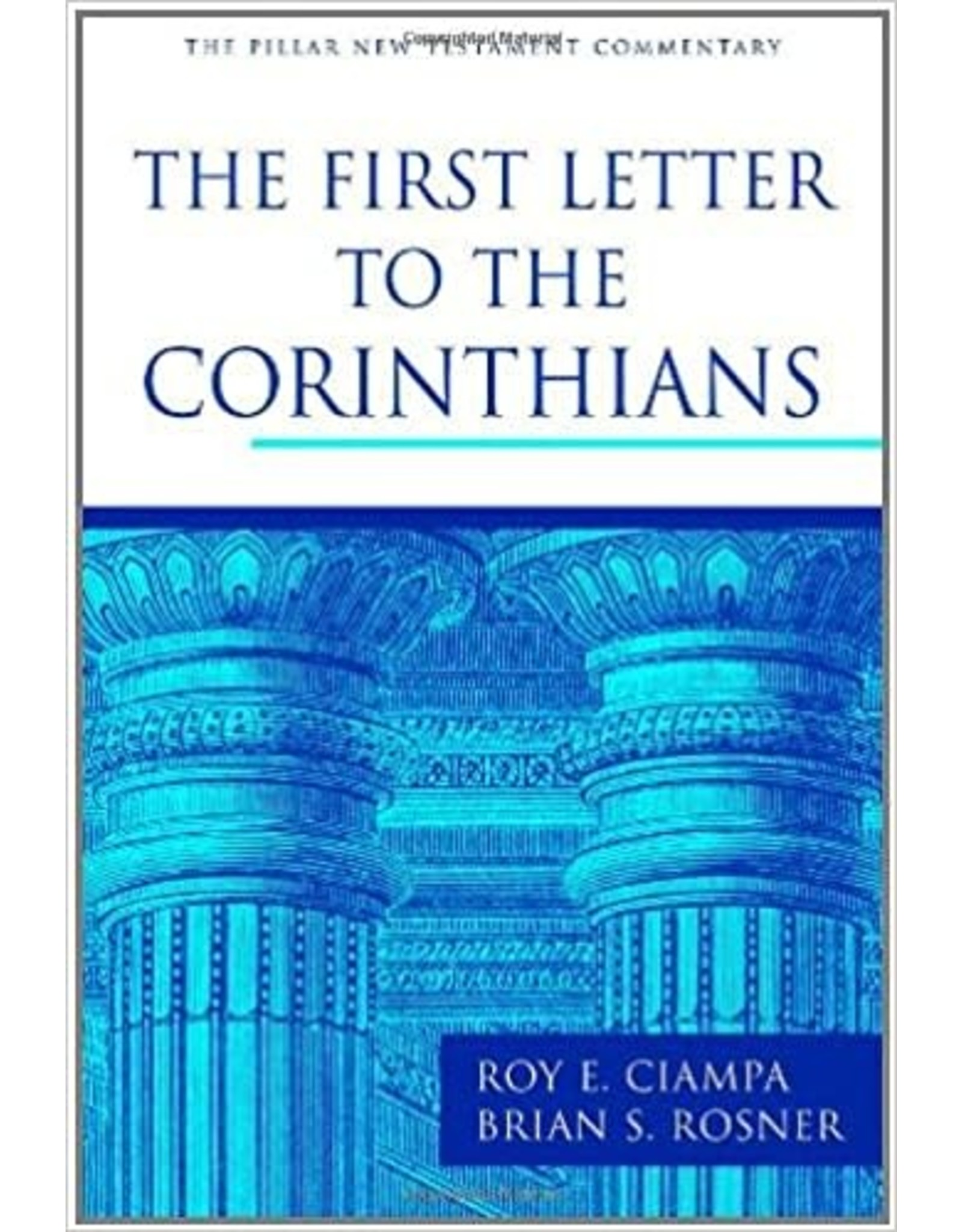 Ciampa The First Letter to the Corinthians (The Pillar New Testament Commentary