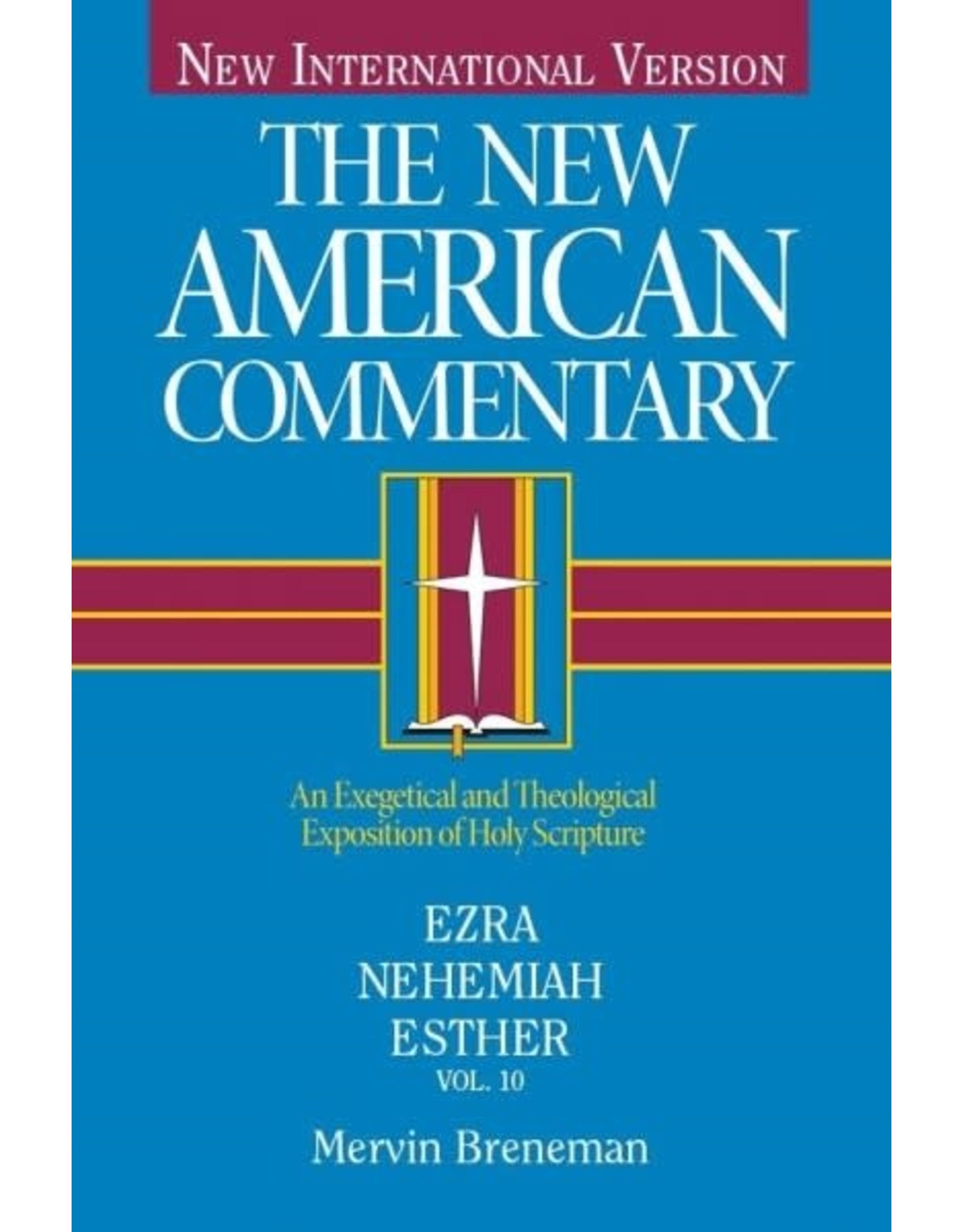 Breneman New American Commentary - Ezra, Nehemiah, Esther