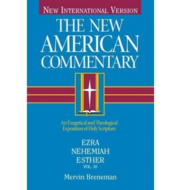 Breneman New American Commentary - Ezra, Nehemiah, Esther