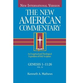 Matthews New American Commentary - Genesis 1-11:26