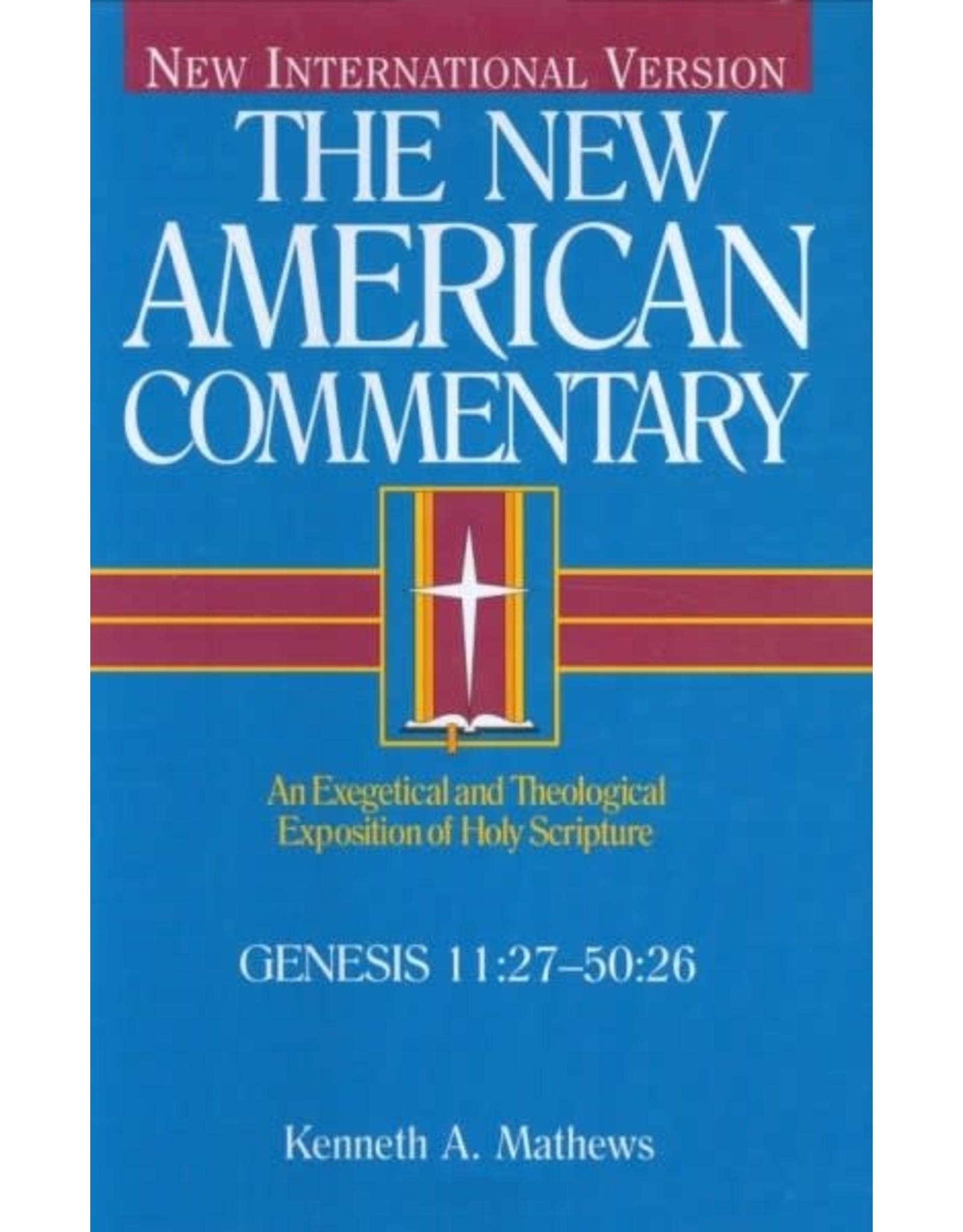Matthews New American Commentary - Genesis 11:27-50:26