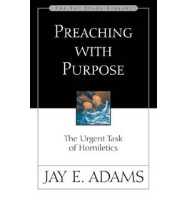 Adams Preaching With Purpose