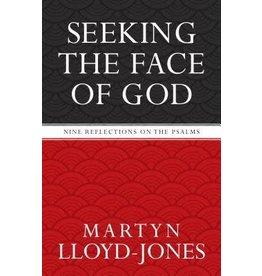 Lloyd-Jones Seeking the Face of God