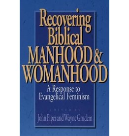 Piper Recovering Biblical Manhood and Womanhood