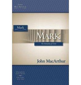 MacArthur Mark: The Humanity of Christ (MacArthur Bible Studies)