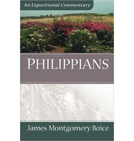Boice Philippians: An Expositional Commentary