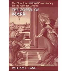 Lane New International Commentary - The Gospel of Mark
