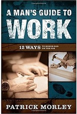 Morley A Man's Guide to Work Hardcover