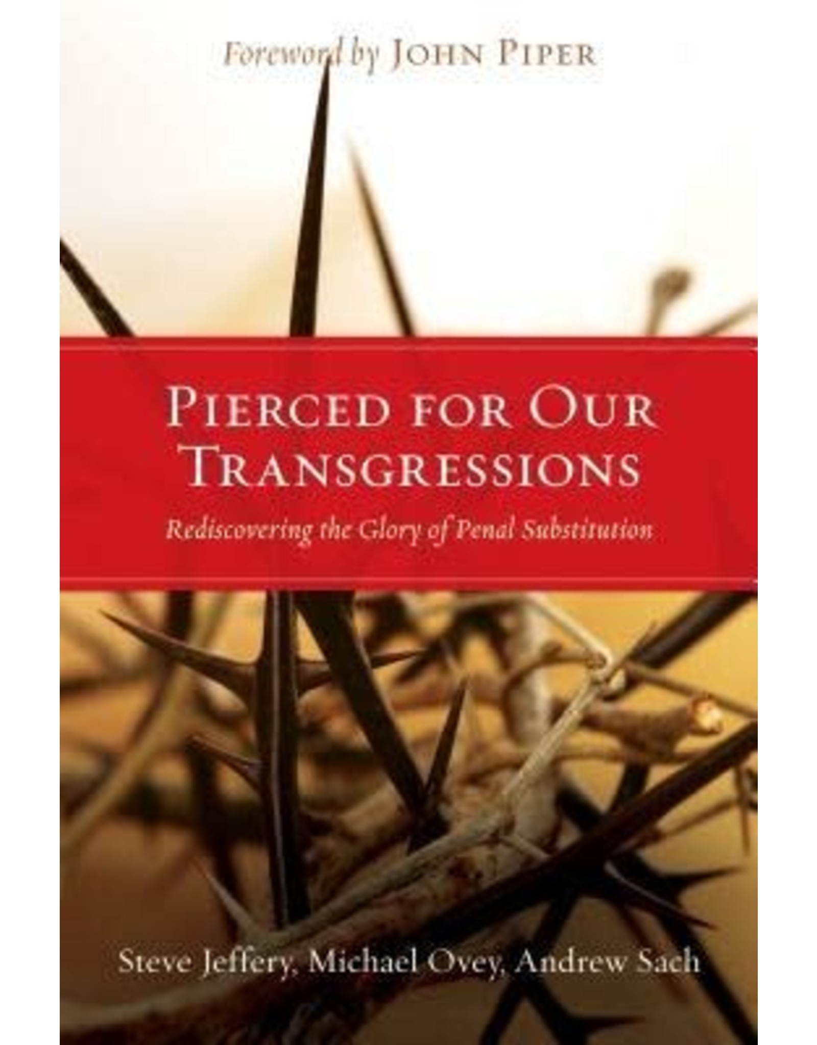 Jeffery Pierced For Our Transgressions