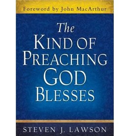 Lawson The Kind of Preaching God Blesses