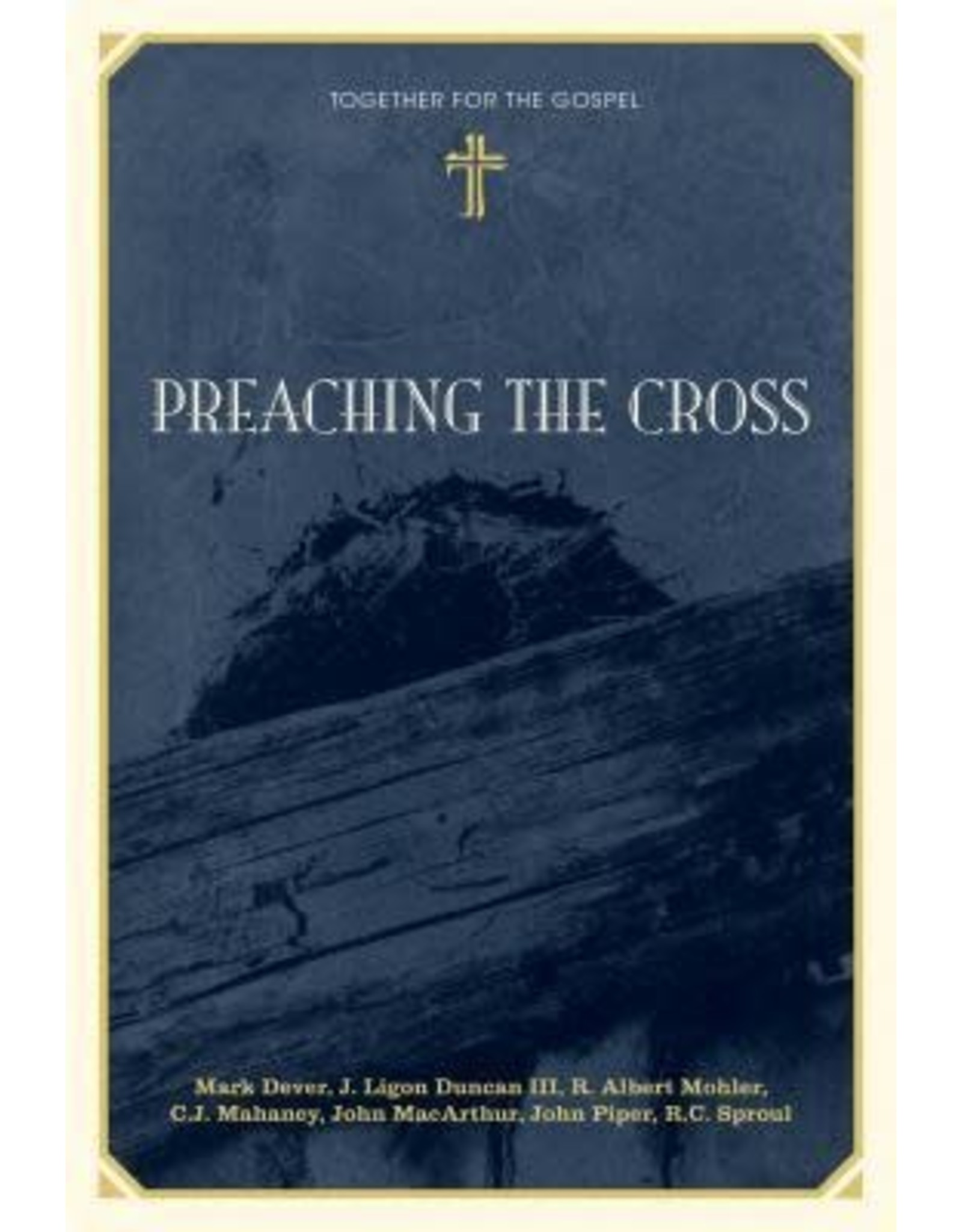 Dever Preaching the Cross