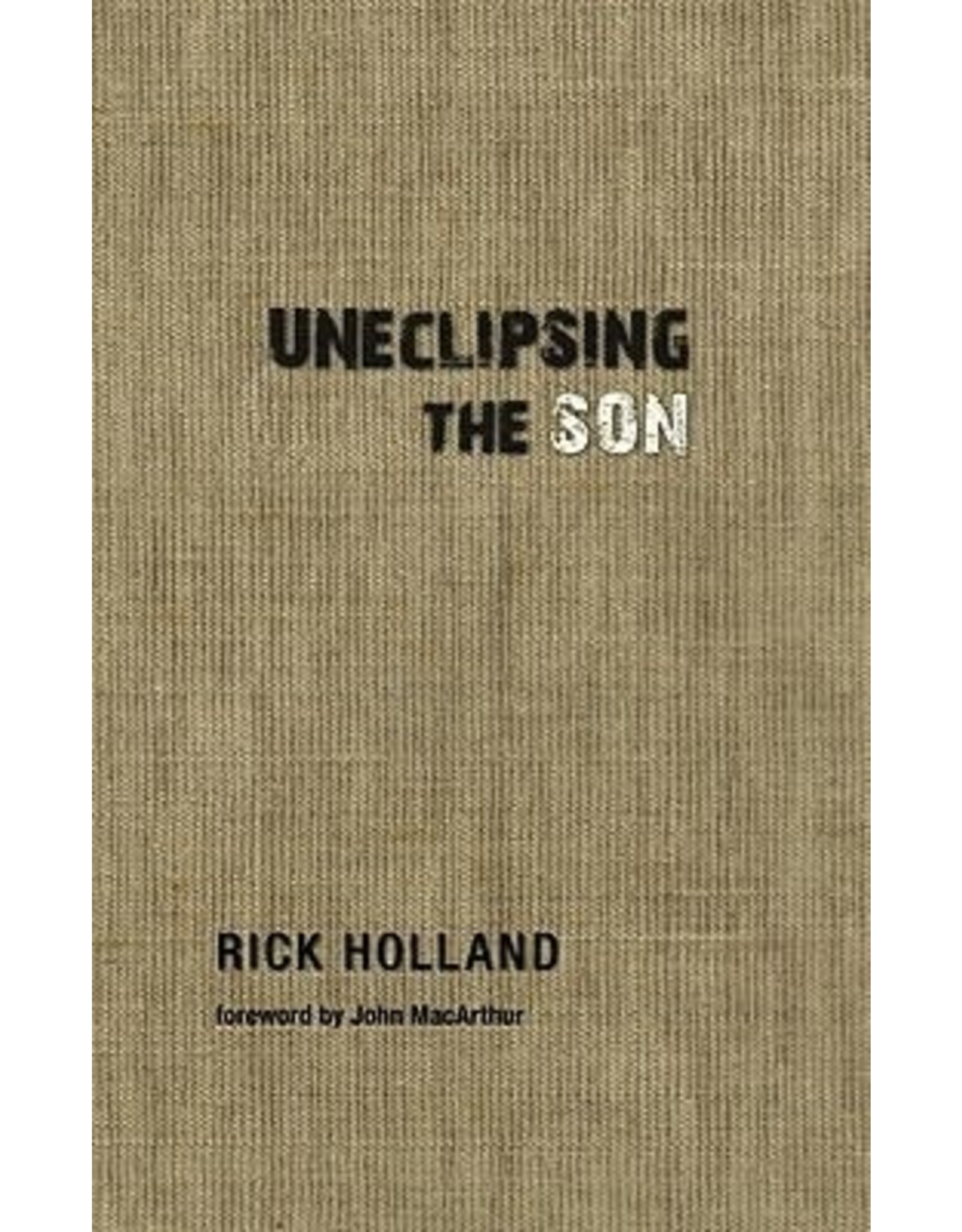 Holland Uneclipsing The Son