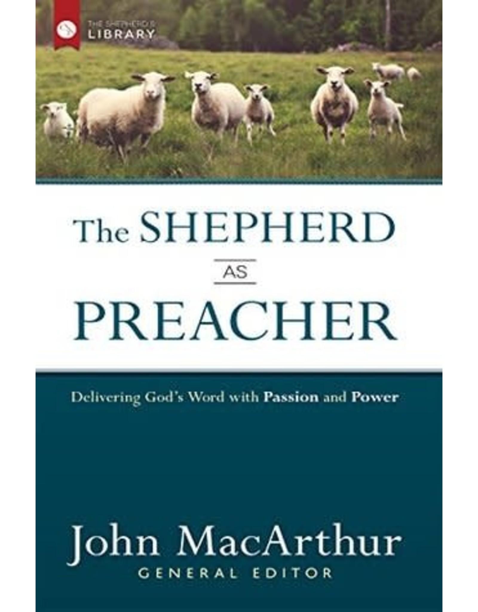 MacArthur The Shepherd as Preacher