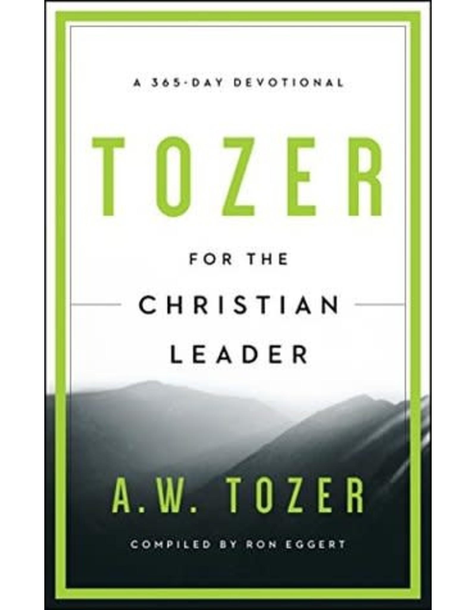 Tozer Tozer For the Christian Leader