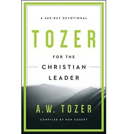 Tozer Tozer For the Christian Leader
