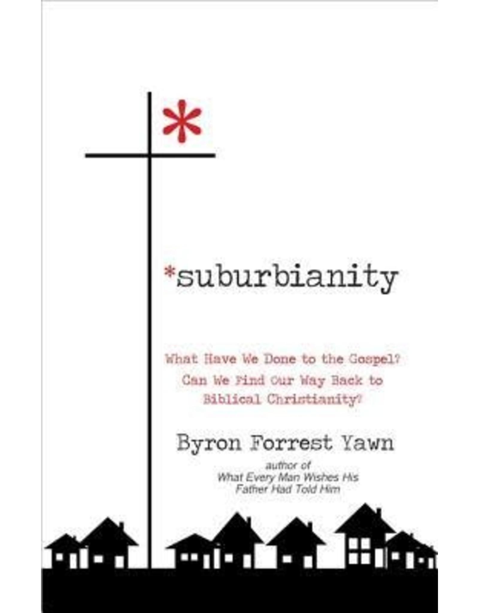 Yawn Suburbianity