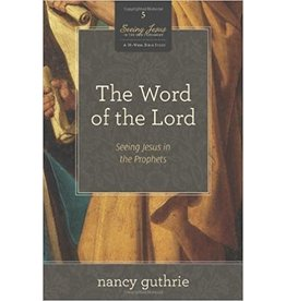 Guthrie Word of the Lord, The (Book 5, Seeing Jesus in the Old Testament)