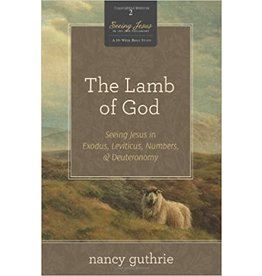 Guthrie Lamb of God, The (Book 2, Seeing Jesus in the Old Testamentt