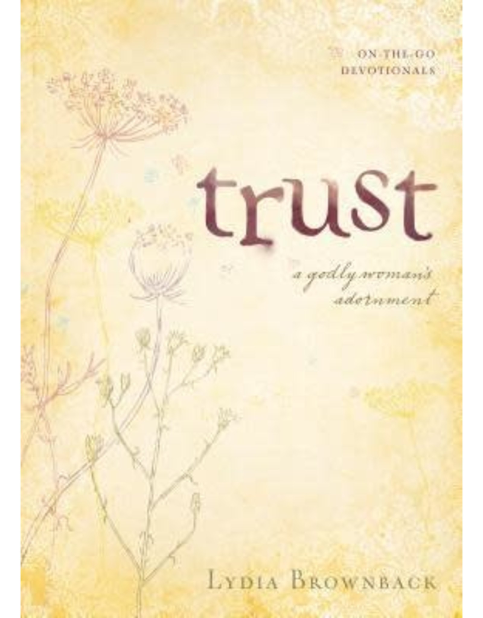 Brownback Trust: A Godly Woman's Adornment