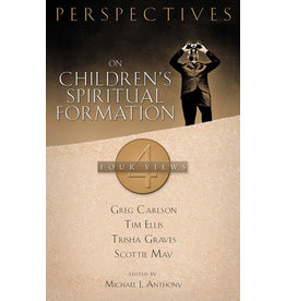 Anthony Perspectives on Children's Spiritual Formation