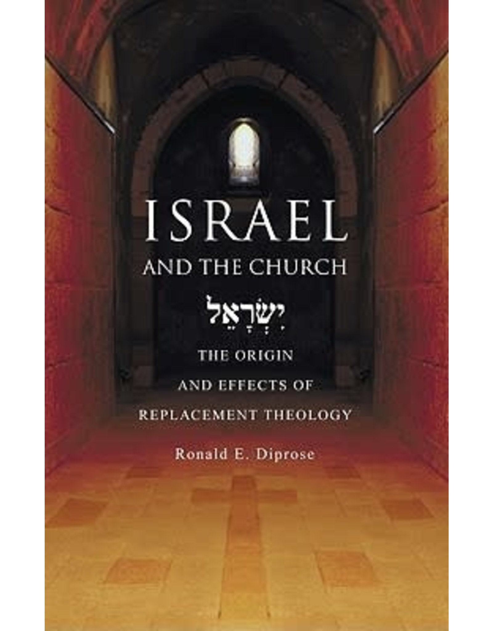 Diprose Israel and the Church