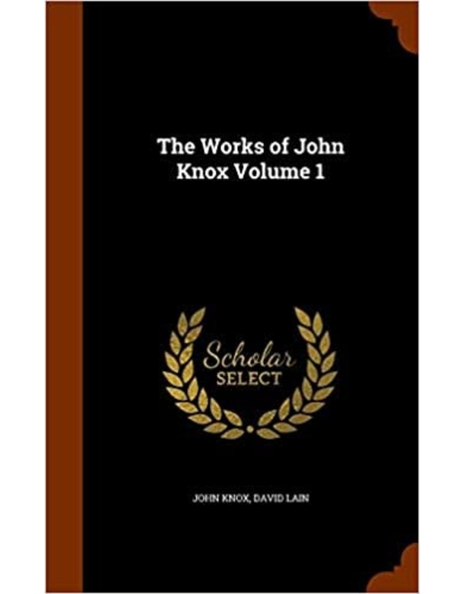 Knox The works of John Knox, Volume 1
