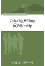 Owen Rules for Walking in Fellowship