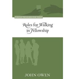 Owen Rules for Walking in Fellowship