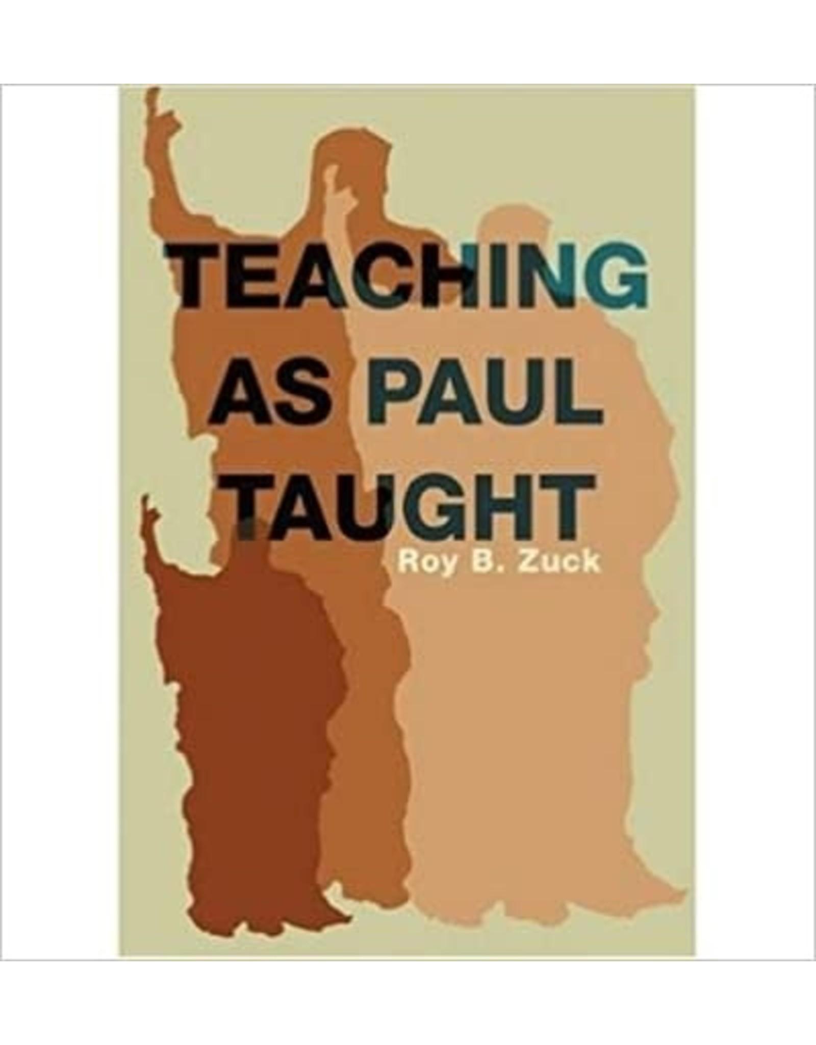 Zuck Teaching as Paul Taught