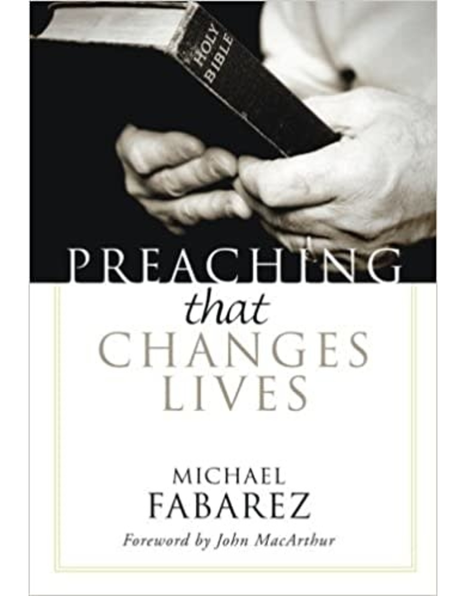 Fabarez Preaching that Changes Lives
