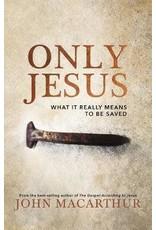 John MacArthur Only Jesus