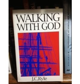 Ryle Walking With God