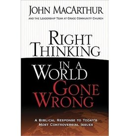 MacArthur Right Thinking in a World Gone Wrong